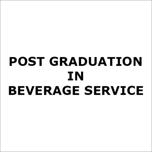 Beverage Post Graduation Course Service