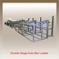 Auto Bar Loader Double Stage