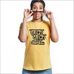 Bak Bak Ki Koi Dava Yedaz Women's Printed Trendy T-Shirt