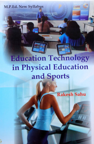 Education technology in physical education and sports (M.P.Ed. New Syllabus)