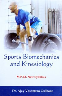 Sports Biomechanics and Kinesiology (M.P.Ed. New Syllabus)