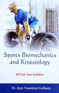 Sports Biomechanics and Kinesiology - (M.P.Ed. NCTE New Syllabus)