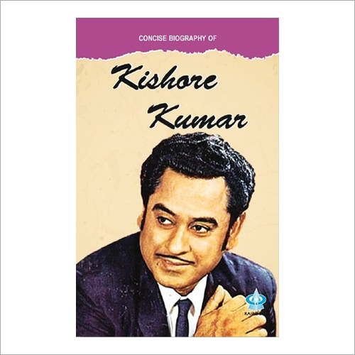 Concise Biography Of Kishore Kumar