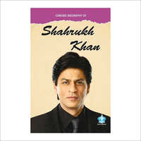 Concise Biography Of Shahrukh Khan