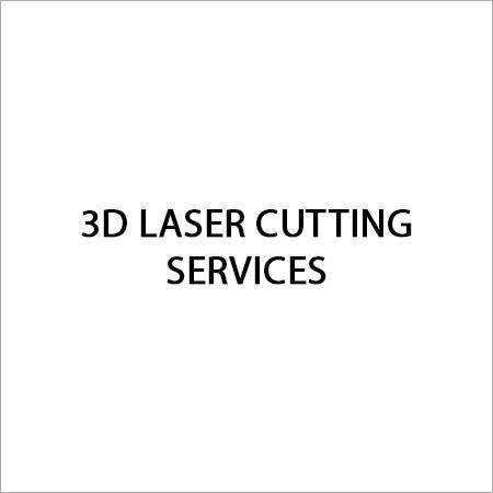 3D Laser Cutting Service