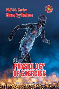 Physiology of Exercise (M.P.Ed. New Syllabus)