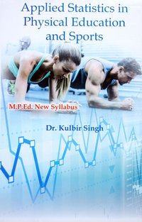 Applied Statistics in Physical Education and Sports (M.P.Ed. NCTE New Syllabus)