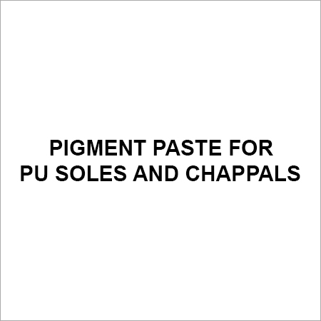 Pigment Paste for PU Soles and Chappals