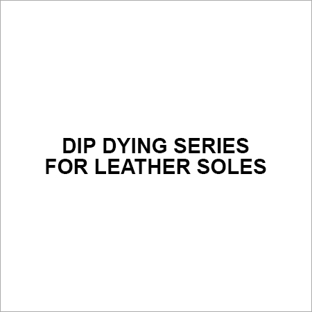 Dip Dying Series for Leather Soles