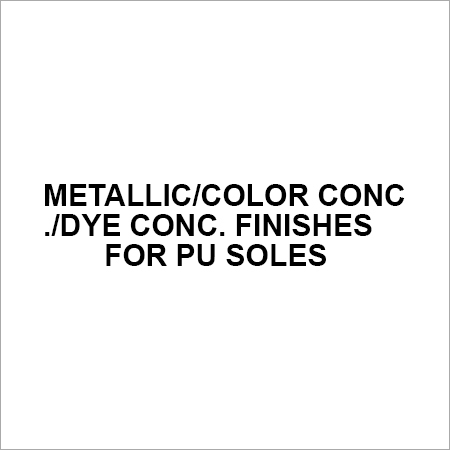 Metallic Color Conc. Dye Conc Finishes for PU Soles