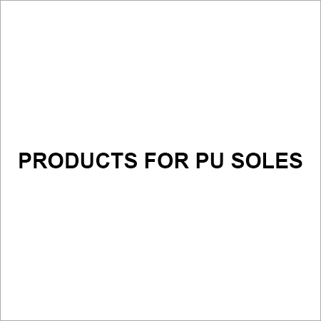 Products for PU Soles
