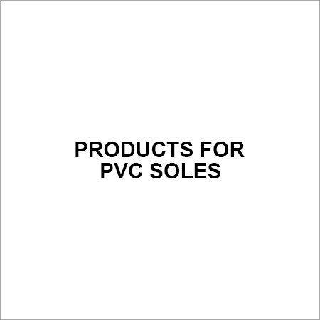 Products for PVC Soles
