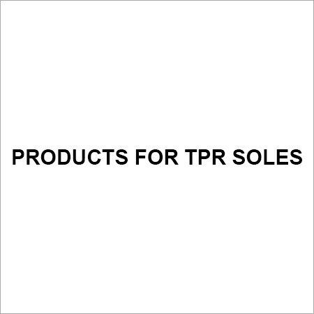 Products for TPR Soles