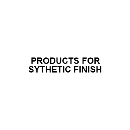 Products for Sythetic Finish