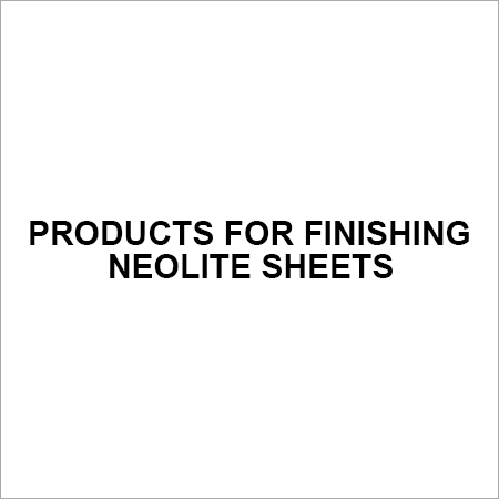 Products for Finishing Neolite Sheets