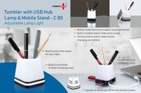 C80 - TUMBLER WITH USB HUB, LAMP AND MOBILE STAND (ADJUSTABLE LAMP LIGHT)