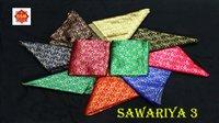 SAWARIYA 3