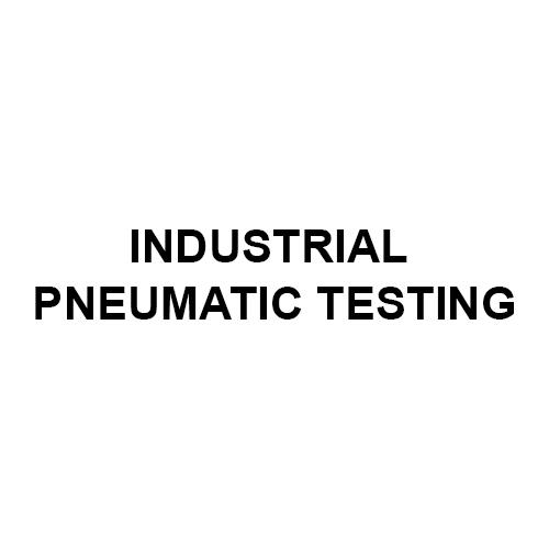 Industrial Pneumatic Testing