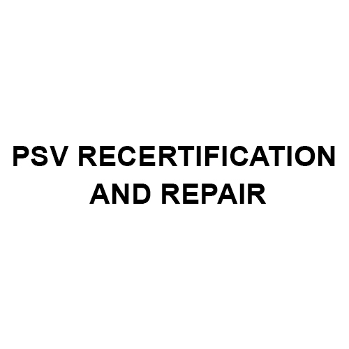 PSV Recertification And Repair