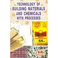 Technology of building materials and chemicals with processes