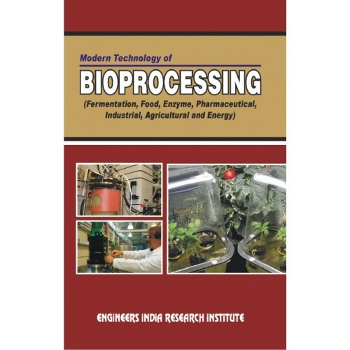 Modern Technology of Bioprocessing Book