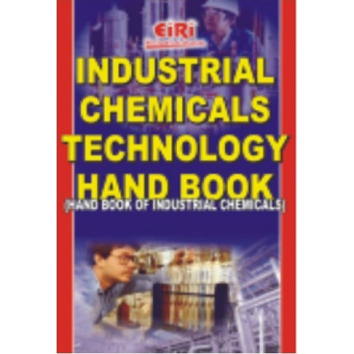 industrial chemicals technology hand book