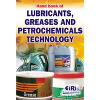 Book of lubricants, greases and petrochemicals technology