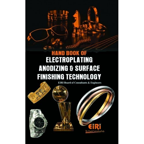 Book of electroplating, anodizing and surface finishing technology