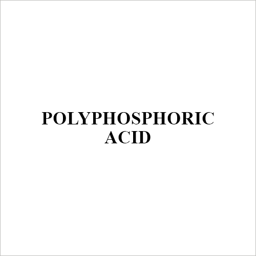 Polyphosphoric Acid