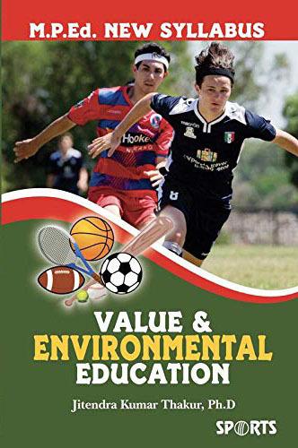 Value and Environmental Education - M.P.Ed. New Syllabus