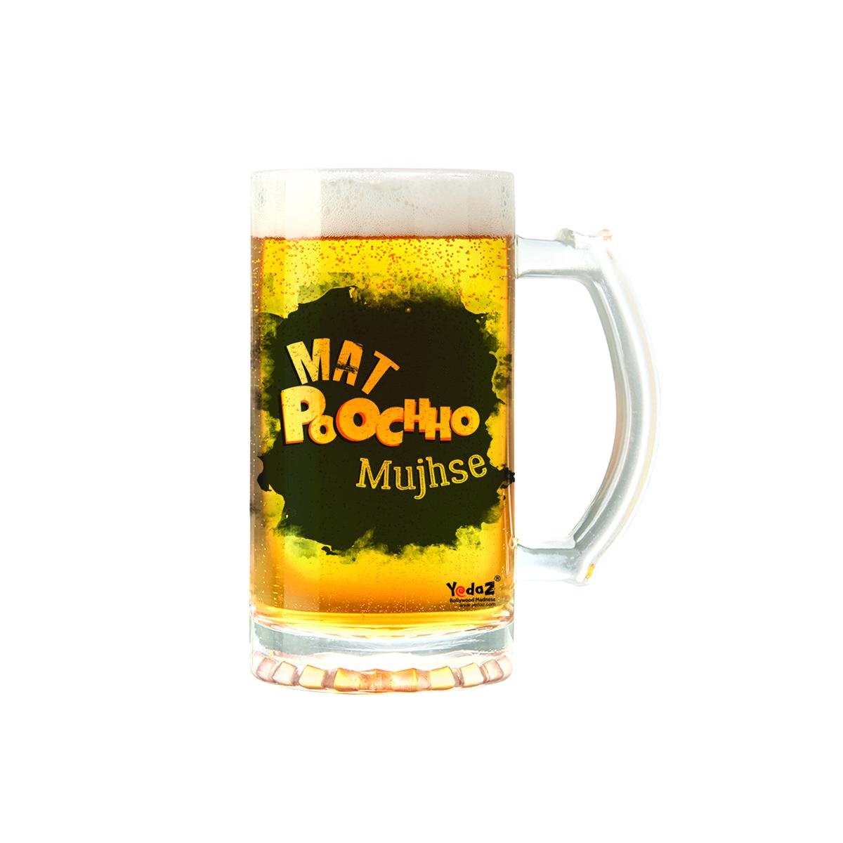 Mat Poocho Mujhse | 600ml - Yedaz Matte Finish Glass Bollywood Beer Mug