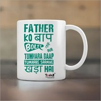 Father Ko Baap Bolte Hai Yedaz White Ceramic Bollywood Coffee Mug | 330 ml