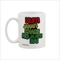 Hum Jahan Khade Ho Jate Hain Yedaz White Ceramic Bollywood Coffee Mug | 330 ml