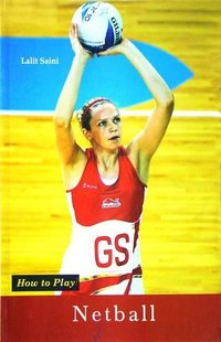 How to Play Series - Netball Book