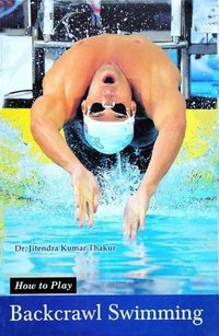 How to Play Series - Backcrawl Swimming Book