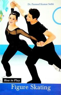 How to Play Series - Figure Skating Book