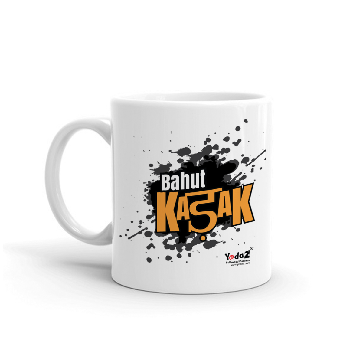 Bahut Kadak Yedaz White Ceramic Bollywood Coffee Mug | 330 m