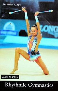 How to Play Series - Rhythmic Gymnastics Book