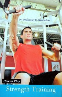 How to Play Series - Strength Training Book