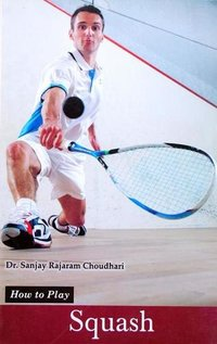 How to Play Series - Squash Book
