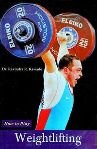 How to Play Series - Weighlifting Book