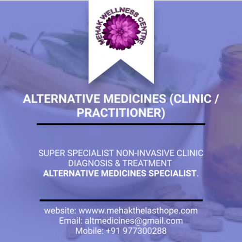 ALTERNATIVE MEDICINES (CLINIC / PRACTITIONER)