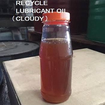Recycle Lubricant Oil (Cloudy)