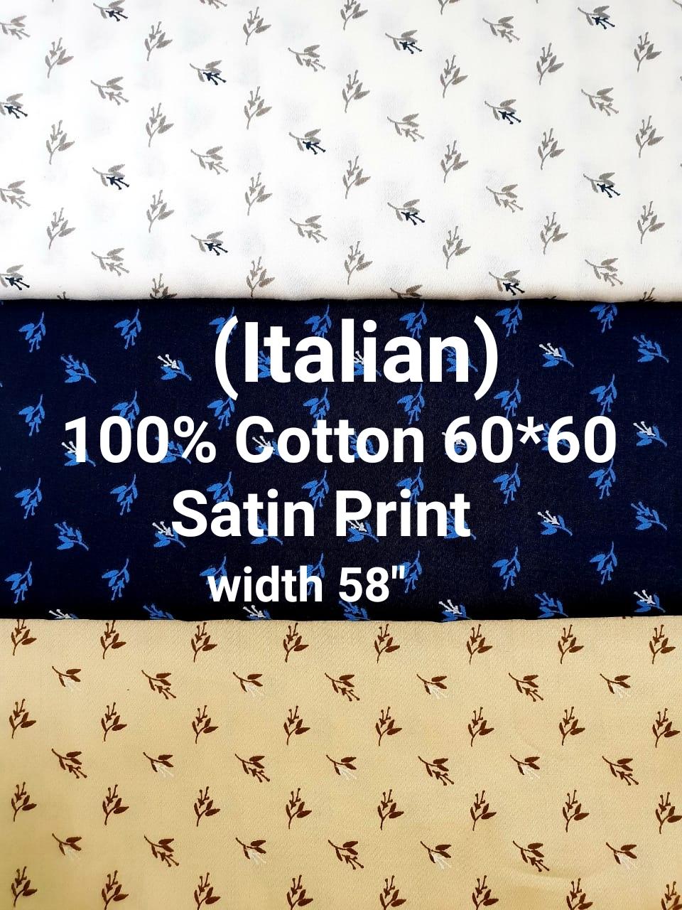 ITALIAN 100% cotton 60*60 satin print