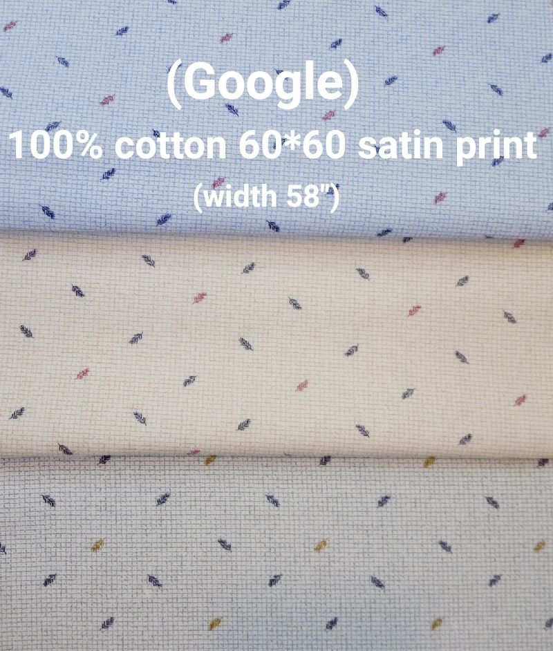 Google 100% cotton 60*60 satin print