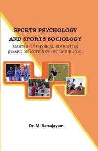 Sports Psychology and Sports Sociology - (M.P.Ed. NCTE New Syllabus Book)