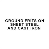 Ground Frits on Sheet Steel and Cast Iron