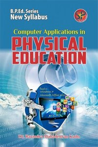 Computer Applications in Physical Education (B.P.Ed. NCTE New Syllabus)