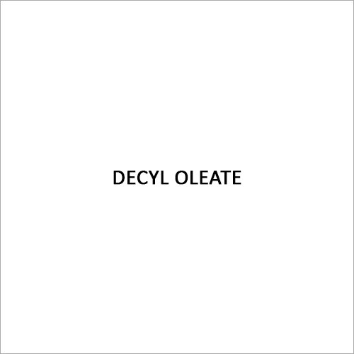 Decyl Oleate