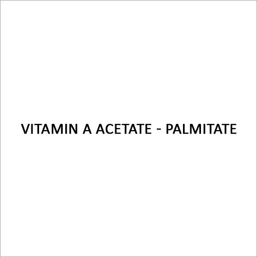 Vitamin A Acetate - Palmitate
